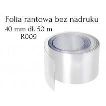 R009 Folia Rantowa 40mm dł. 50m PRZEZROCZYSTA bez nadruku