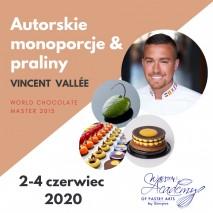 Autorskie Monoporcje & Praliny z Mistrzem Świata Vincentem Vallée / 2 - 4 czerwiec 2020 r.