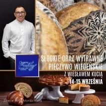 14-15.09 Słodkie oraz wytrawne pieczywo wiedeńskie. z Wiesławem Kucią