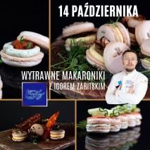 14.10 Wytrawne Makaroniki – Szkolenie Cukiernicze z Igorem Zaritskim