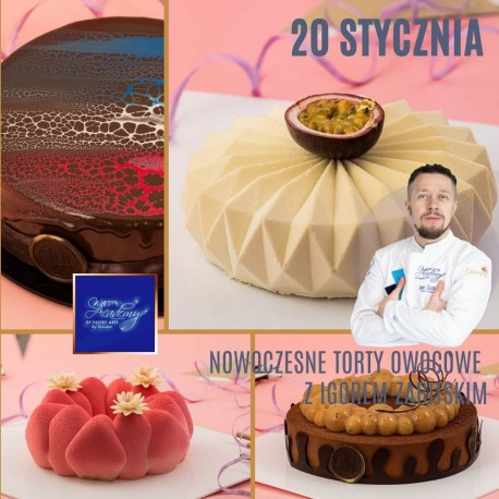 Nowoczesne, Owocowe Torty – Szkolenie Cukiernicze z Igorem Zaritskim
